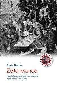Gloria Becker: Zeitenwende, Buch