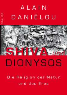 Alain Daniélou: Shiva und Dionysos, Buch