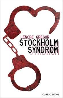 Lenore Gregor: Stockholm Syndrom, Buch