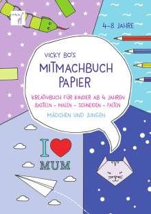 Vicky Bo: Vicky Bo's Mitmachbuch Papier, Buch
