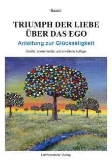 Saeed Habibzadeh: Triumph der Liebe über das Ego, Buch