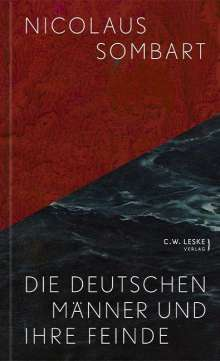 Nicolaus Sombart: Die deutschen Männer und ihre Feinde, Buch