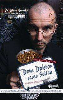 Mark Benecke: Dem Doktor seine Seiten, Buch