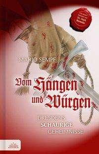 Mario Sempf: Vom Hängen und Würgen, Buch