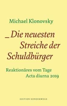 Michael Klonovsky: Die neuesten Streiche der Schuldbürger, Buch