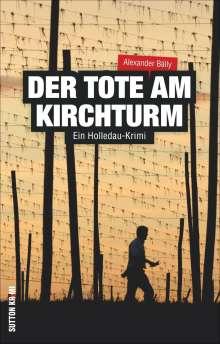 Alexander Bálly: Der Tote am Kirchturm, Buch