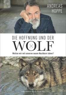 Andreas Hoppe: Die Hoffnung und der Wolf, Buch