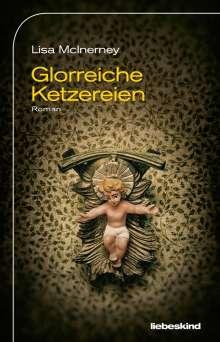 Lisa Mcinerney: Glorreiche Ketzereien, Buch