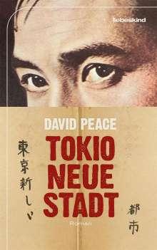 David Peace: Tokio, neue Stadt, Buch