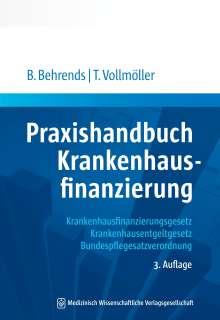 Behrend Behrends: Praxishandbuch Krankenhausfinanzierung, Buch