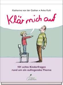 Katharina von der Gathen: Klär mich auf, Buch