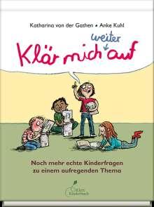 Katharina von der Gathen: Klär mich weiter auf, Buch