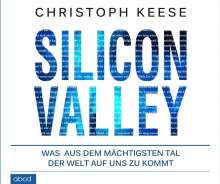 Christoph Keese: Silicon Valley, CD