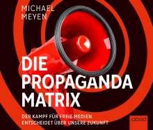 Michael Meyen: Die Propaganda-Matrix, CD