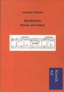 Leopold Schmidt: Beethoven, Buch
