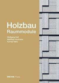 Wolfgang Huß: Holzbau -Raummodule, Buch
