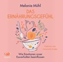 Melanie Mühl: Das Ernährungsgefühl, MP3-CD