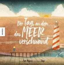 Sam Haynes: Der Tag, an dem das Meer verschwand, Buch