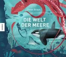 Dieter Braun: Die Welt der Meere, Buch