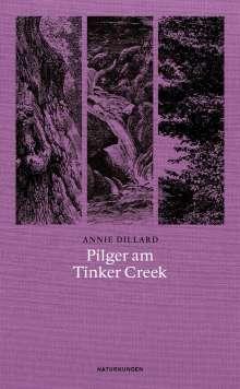 Annie Dillard: Pilger am Tinker Creek, Buch