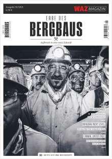 Erbe des Bergbaus - Aufbruch in eine neue Zukunft, Buch