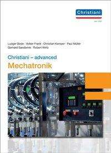 Ludger Bode: Christiani - advanced Mechatronik, Buch