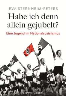Eva Sternheim-Peters: Habe ich denn allein gejubelt?, Buch