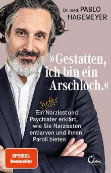 Pablo Hagemeyer: 'Gestatten, ich bin ein Arschloch', Buch