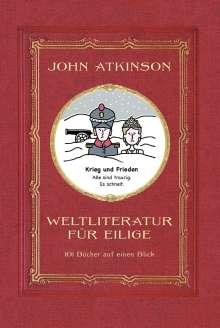John Atkinson: Weltliteratur für Eilige, Buch