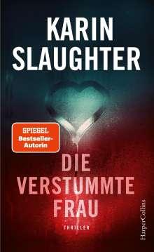 Karin Slaughter: Die verstummte Frau, Buch