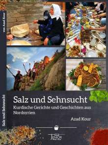 Azad Kour: Salz und Sehnsucht, Buch