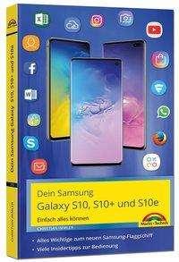 Christian Immler: Samsung Galaxy S10, S10+ und S10e - Einfach alles können mit Android 9, Buch
