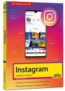 Christian Immler: Instagram - optimal nutzen. Für Android und iOS, Buch