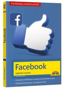 Christian Immler: Facebook - optimal nutzen - Alle wichtigen Funktionen erklärt - Tipps & Tricks, Buch