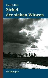 Hans H. Klee: Zirkel der sieben Witwen, Buch
