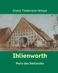 Gisela Tiedemann-Wingst: Ihlienworth, Buch