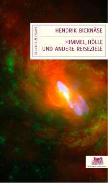 Hendrik Bicknäse: Himmel, Hölle und andere Reiseziele, Buch
