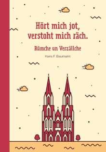 Hans F. Baumann: Hört mich jod, verstoht mich räch, Buch