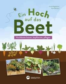 Christa Pöppelmann: Ein Hoch auf das Beet, Buch