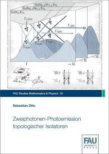 Sebastian Otto: Zweiphotonen-Photoemission topologischer Isolatoren, Buch