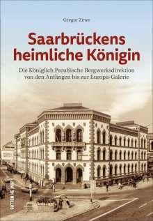 Gregor Zewe: Saarbrückens heimliche Königin, Buch