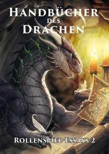 Frank Heller: Handbücher des Drachen: Rollenspiel-Essays 2, Buch