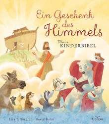 Lisa T. Bergren: Ein Geschenk des Himmels - Meine Kinderbibel, Buch