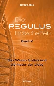Bettina Büx: Die Regulus-Botschaften 04, 4 Bücher
