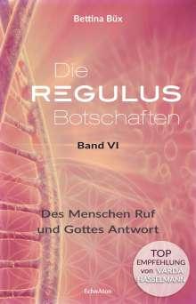 Bettina Büx: Die Regulus-Botschaften, Buch