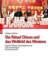 Wolfgang Müller: Die Rätsel Chinas und das Weltbild des Westens, Buch