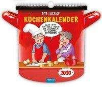 Der lustige Küchenkalender 2020, Diverse