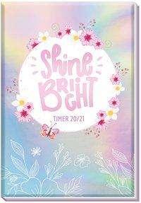 Trötsch Schülerkalender Shine Bright 2020/2021, Buch
