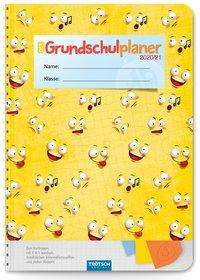 Trötsch Schulplaner Grundschulplaner Smile 2020/2021, Kalender