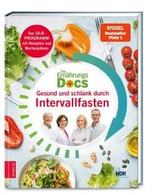 Anne Fleck: Die Ernährungs-Docs - Gesund und schlank durch Intervallfasten, Buch